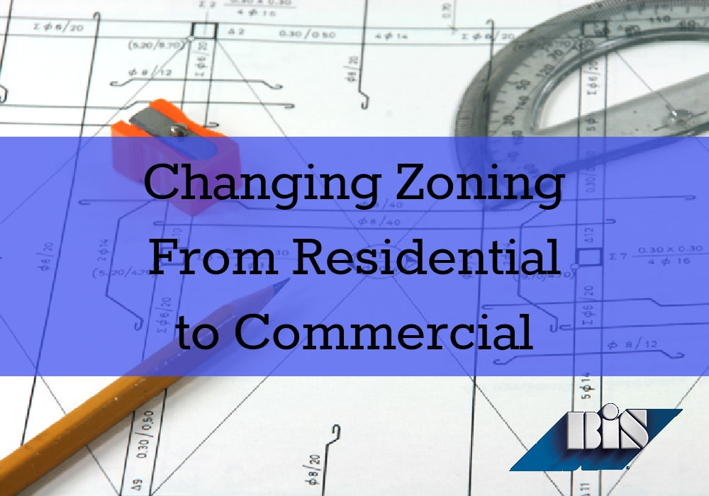 Changing Zoning From Residential to Commercial